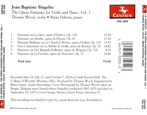Jean Baptiste Singelée: The Opera Fantasies for Violin and Piano, Vol. 1