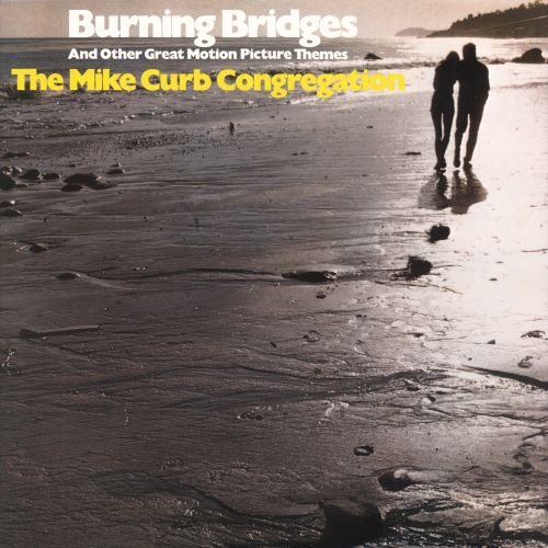 Burning Bridges and Other Great Motion Picture Themes