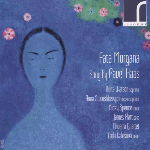 Fata Morgana: Songs by Pavel Haas