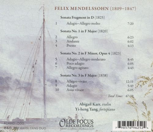 Felix Mendelssohn: Sonatas from Childhood, Adolescence, and Adulthood