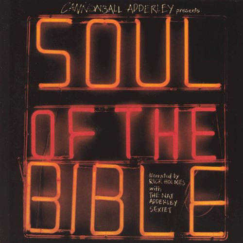 Cannonball Adderley Presents Soul of the Bible