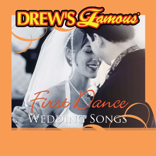 Drew\'s Famous First Dance Wedding Songs - The Hit Crew | Songs ...