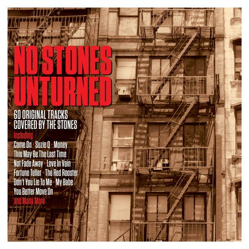 No Stones Unturned: 60 Original Tracks Covered by the Stones