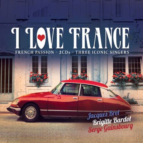 I Love France [My Kind of Music]