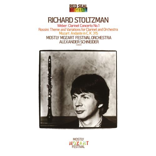 Weber: Clarinet Concerto No. 1; Rossini: Theme and Variations for Clarinet and Orchestra; Mozart: Andante in C