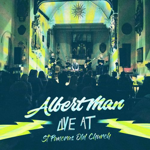 Live at St Pancras Old Church - Albert Man | Songs, Reviews, Credits
