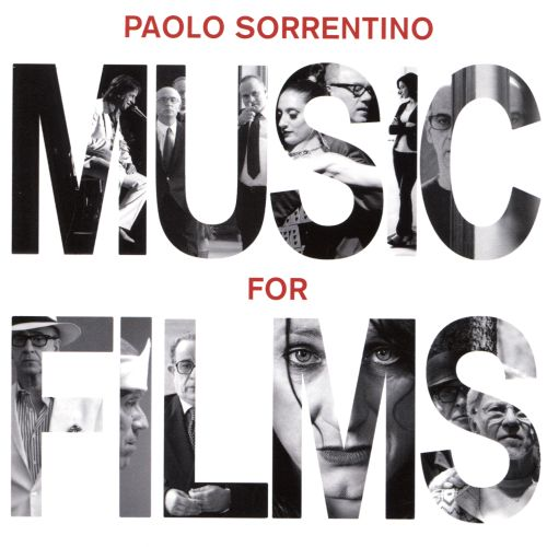 Paolo Sorrentino: Music for Films