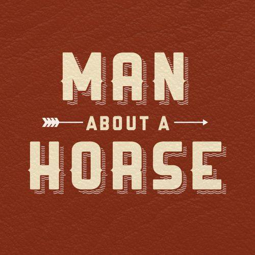 Man About a Horse