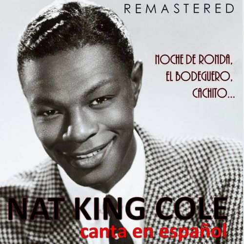 Nat King Cole Canta en Español