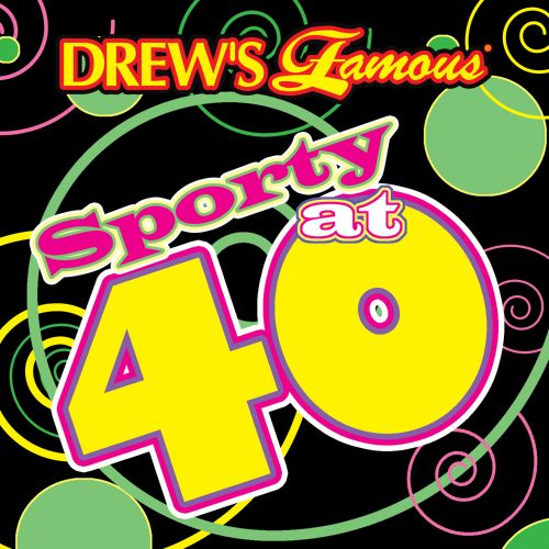 Drew's Famous Sporty At 40