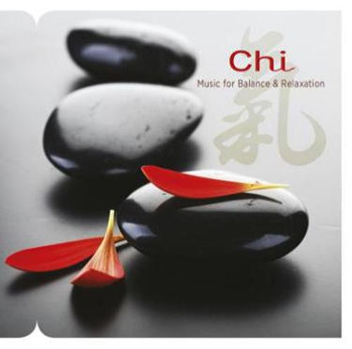 Chi: Music for Balance & Relaxation