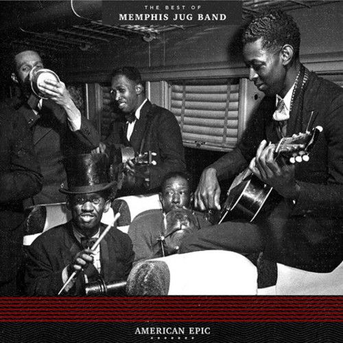 American Epic: The Best of Memphis Jug Band