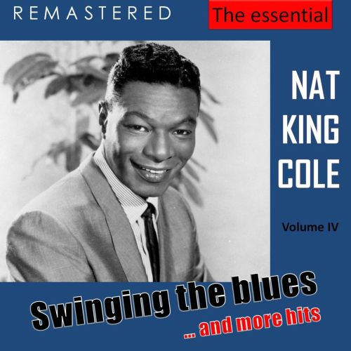 The Essential Nat King Cole, Vol. 4