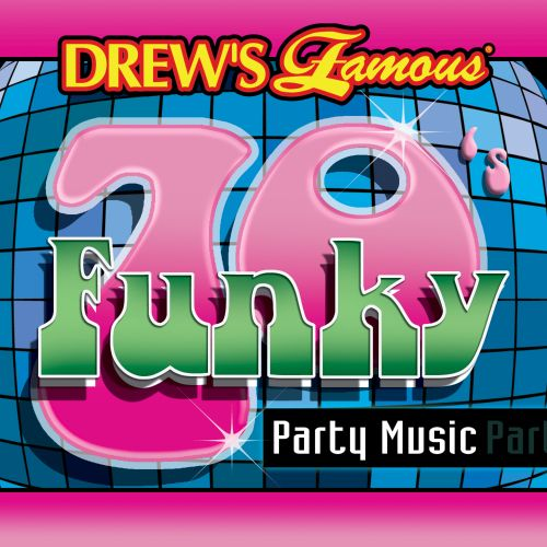 Drews Famous 70s Funky Party Music