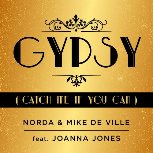 Gypsy Catch Me If You Can Norda Songs Reviews Credits Allmusic