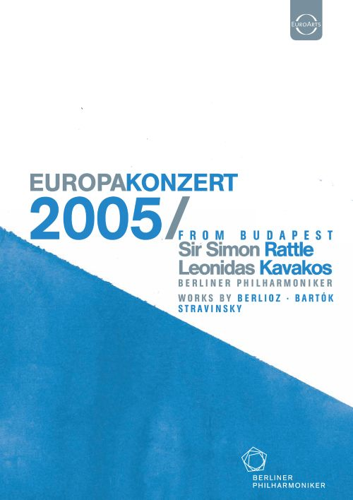 Berliner Philharmoniker: Europakonzert, 2005 from Budapest [Video]