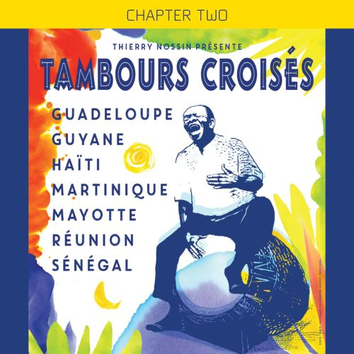 Tambours Croises: Chapter Two