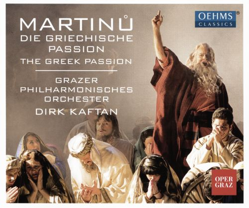 Martinů: Die Griechische Passion (The Greek Passion)