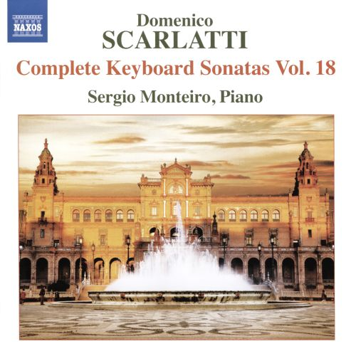 Domenico Scarlatti: Complete Keyboard Sonatas, Vol. 18