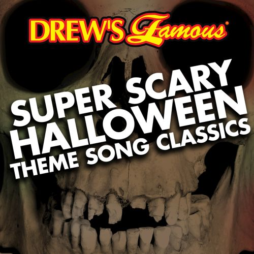 Drew's Famous Super Scary Halloween Theme Song Classics - The Hit ...