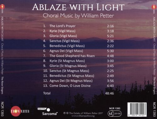 Ablaze with Light: Choral Music by William Petter
