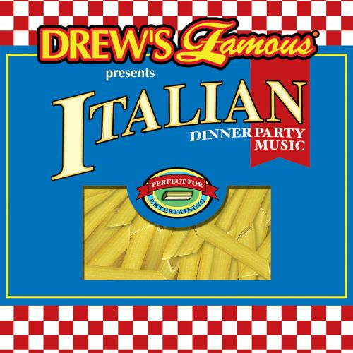Drew's Famous Presents Italian Dinner Party Music