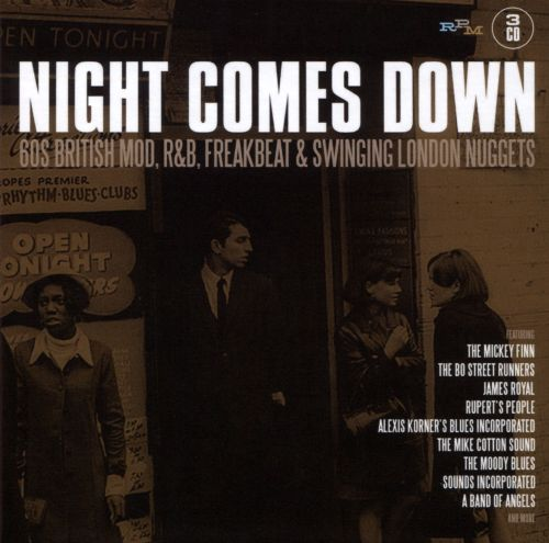 Night Comes Down: 60 British Mod, R&B, Freakbeat, and Swinging London Nuggets