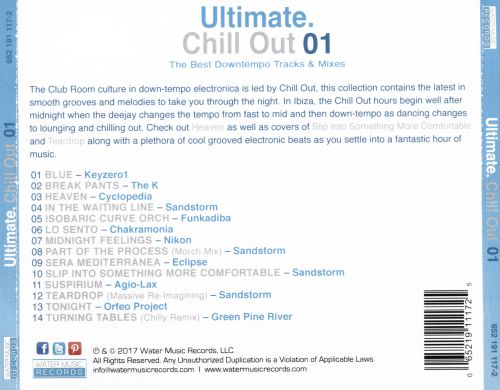 Ultimate Chill Out 01: The Best Downtempo Tracks & Mixes