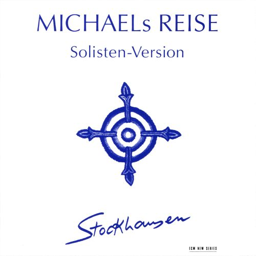 Stockhausen: Michaels Reise