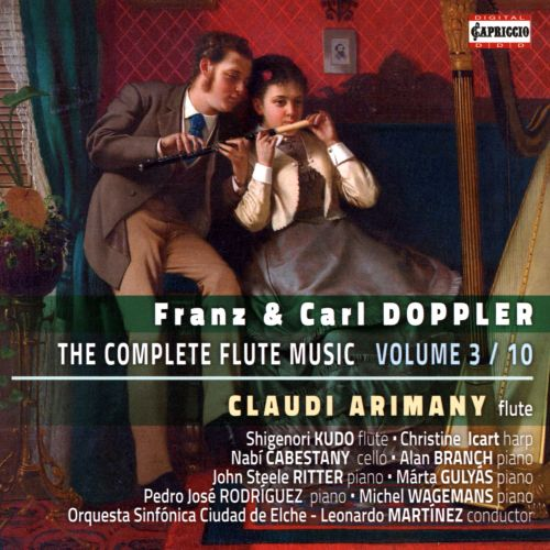 Franz & Carl Doppler: The Complete Flute Music, Vol. 3/10