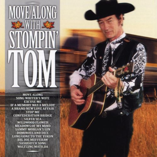 Move Along With Stompin Tom