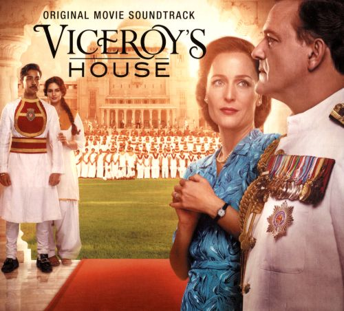 Viceroy's House [Original Motion Picture Soundtrack]