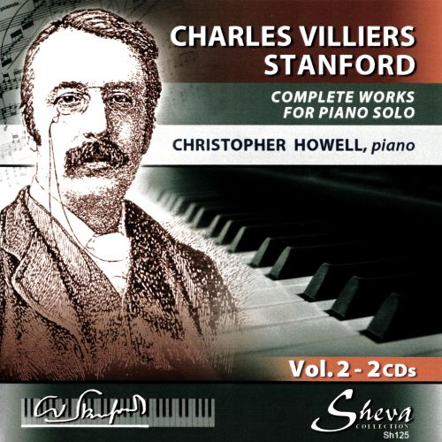 Charles Villiers Stanford: Complete Works for Piano Solo, Vol. 2