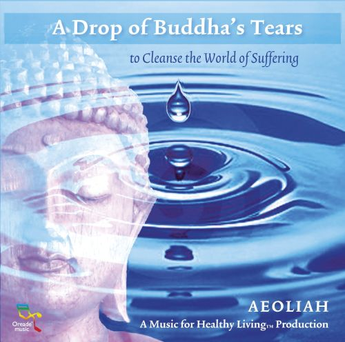 A Drop of Buddha's Tears To Cleanse the World of Suffering