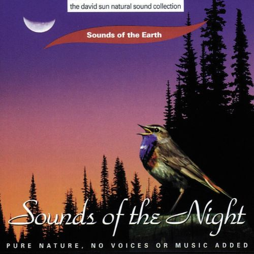 Sounds of the Earth: Sounds of the Night