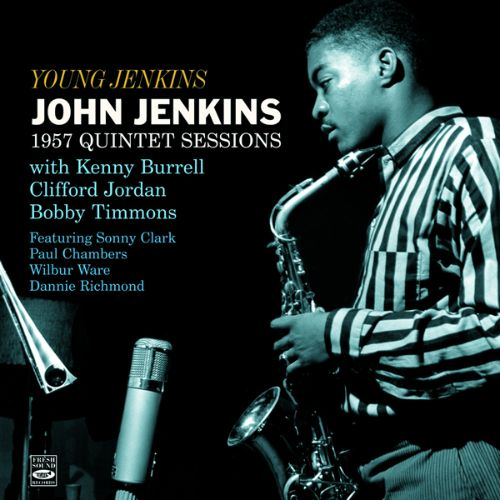Young Jenkins: 1957 Quintet Sessions