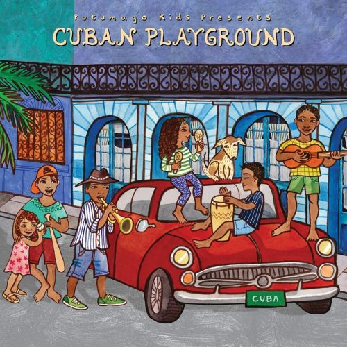 Putumayo Kids Presents: Cuban Playground