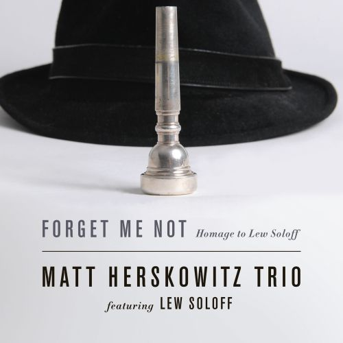 Forget Me Not: Homage to Lew Soloff