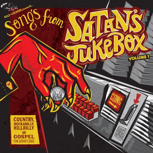 Songs from Satan's Jukebox 1: Country