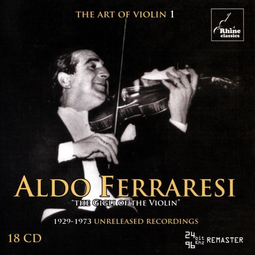 The Art of Violin, Vol. 1: Aldo Ferraresi