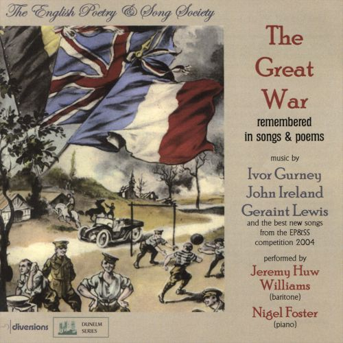 The Great War: Remembered in Songs and Poems