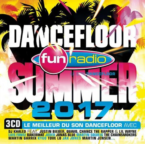 Fun Radio Dancefloor Summer 2017