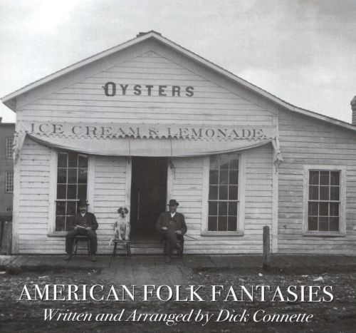 American Folk Fantasies Vol. 1: Oysters Ice Cream Lemonade