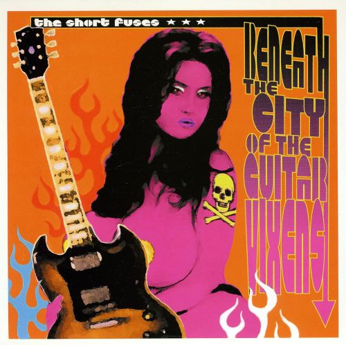 Beneath the City of the Guitar Vixens/Here Come the Warm Chicks