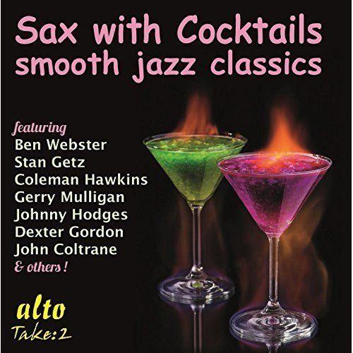 Sax with Cocktails