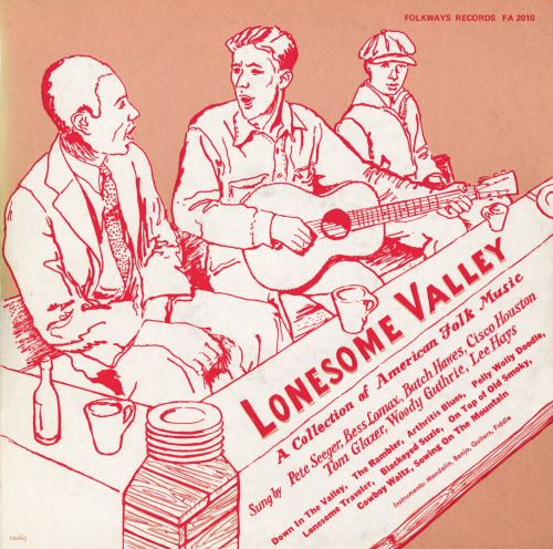 Lonesome Valley: A Collection of American Folk Music