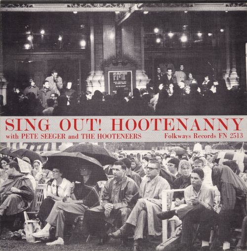 Sing Out: Hootenanny with Pete Seeger