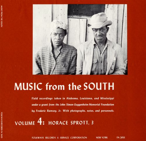Music from the South, Vol. 4: Horace Sprott 3