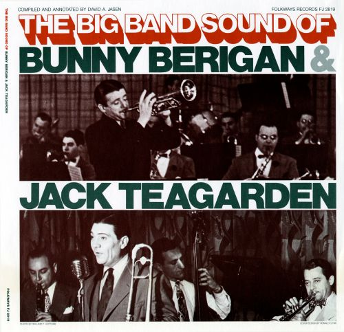 The Big Band Sound of Bunny Berigan & Jack Teagarden