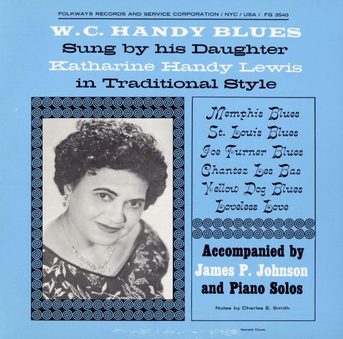 As Sung by His Daughter Katharine Handy Lewis